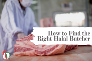 How to Find the Right Halal Butcher