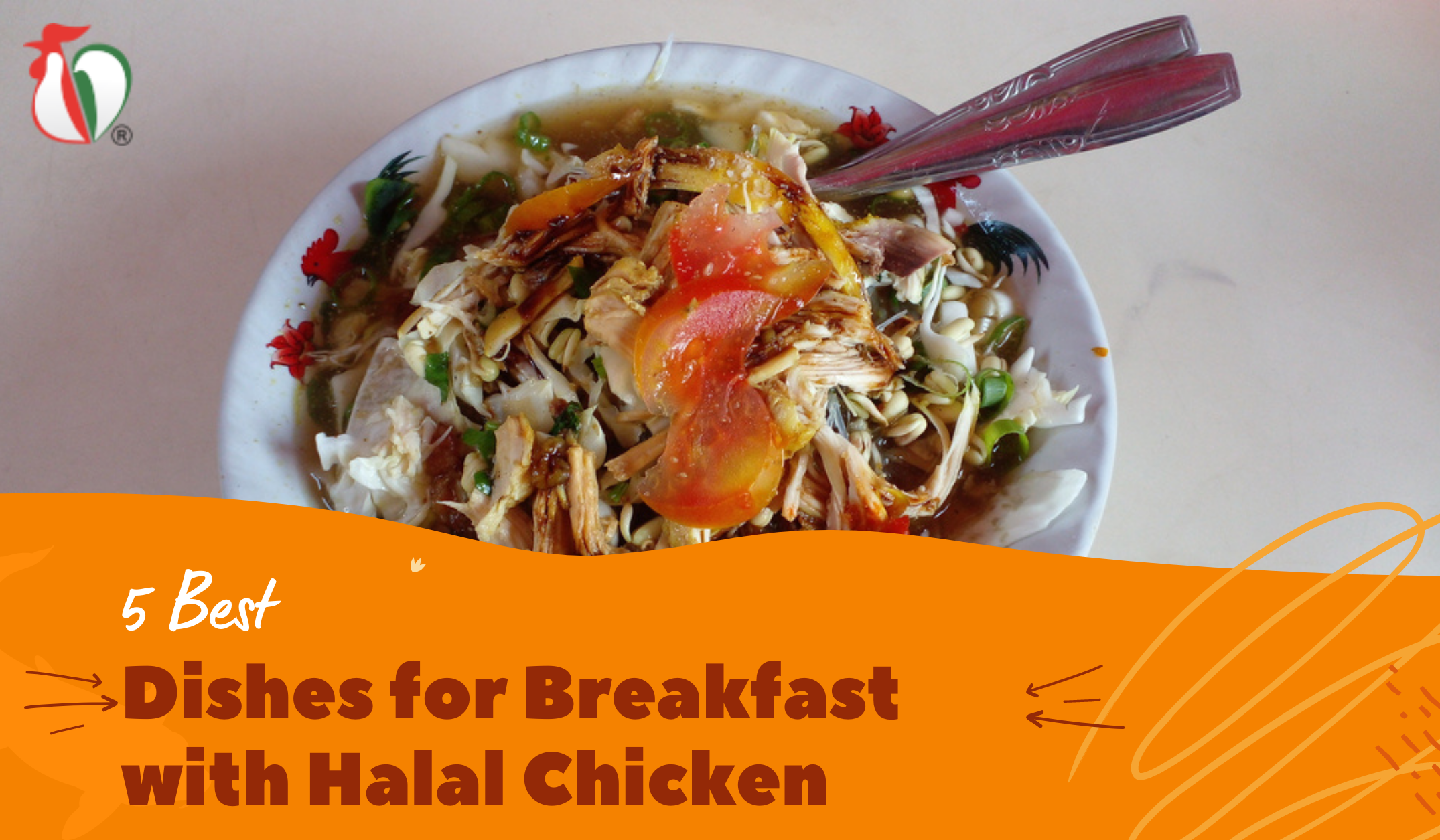 5 Best Dishes for Breakfast with Halal Chicken