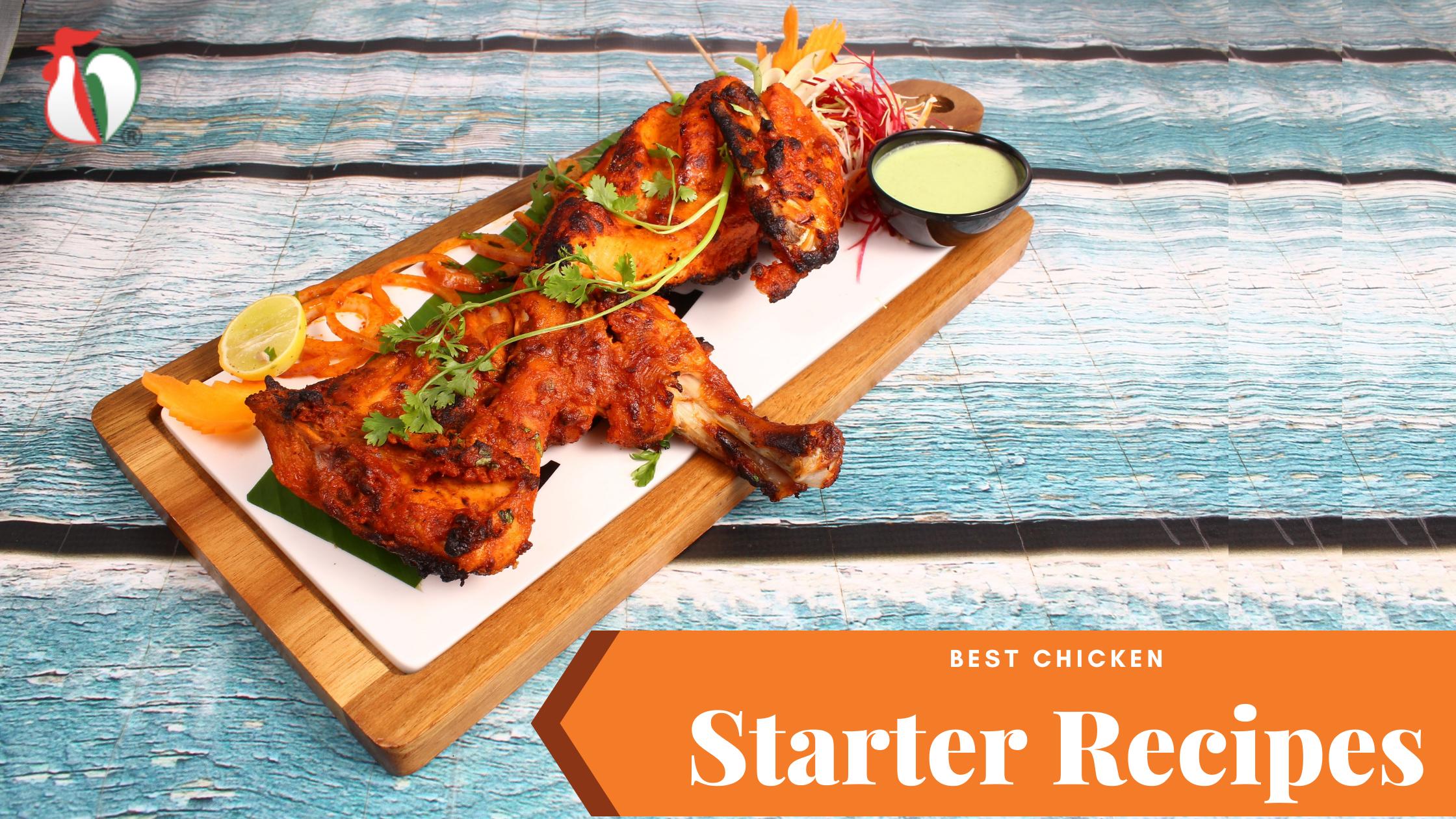 Best Chicken Starter Recipes
