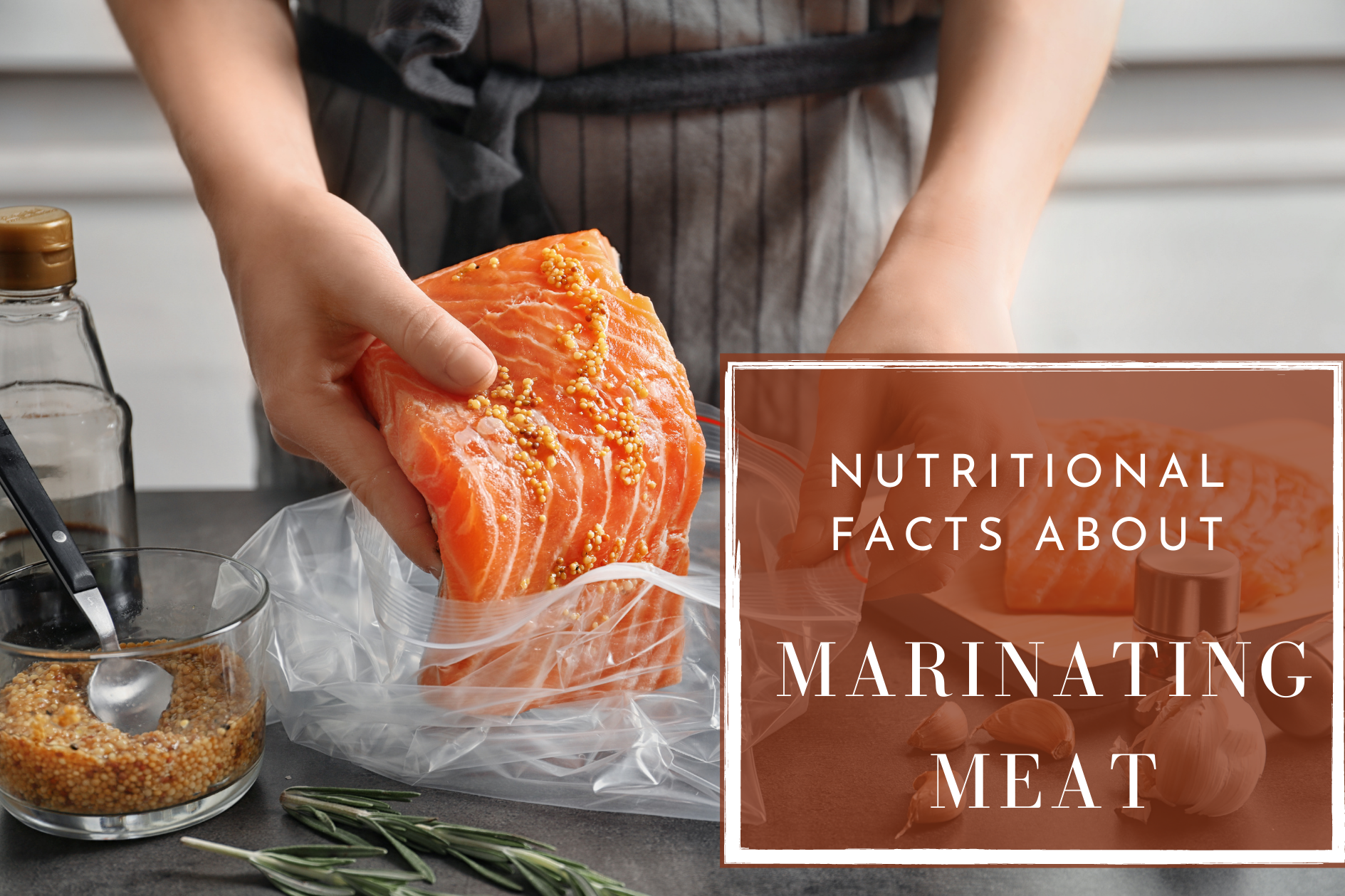 Nutritional Facts About Marinating Meat