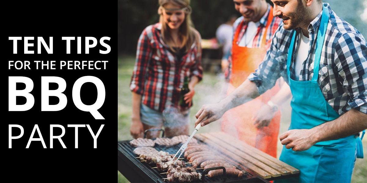 Ten tips for the perfect BBQ party