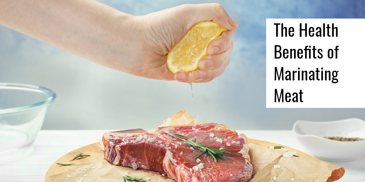The Health Benefits of Marinating Meat